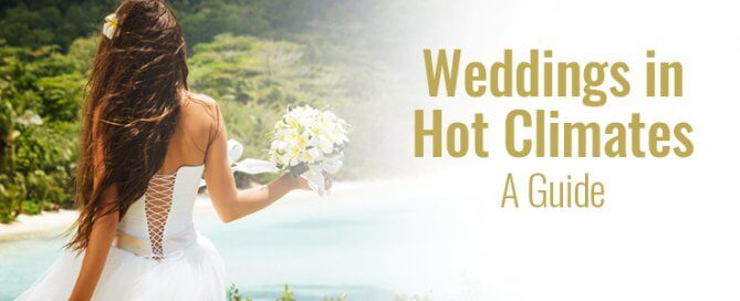 weddings in hot climates
